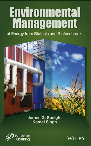 Environmental Management of Energy from Biofuels and Biofeedstocks 2014