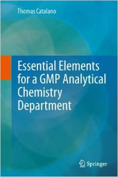 Essential Elements for a GMP Analytical Chemistry Department 2013