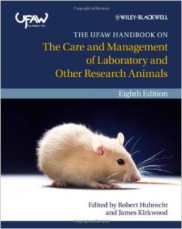 The UFAW Handbook on the Care and Management of Laboratory and Other Research Animals 2010