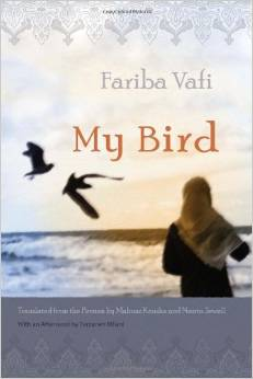 My Bird (Middle East Literature in Translation) 2009
