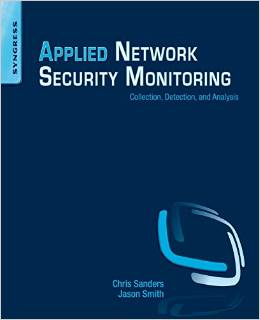 Applied Network Security Monitoring Collection, Detection, and Analysis 2013
