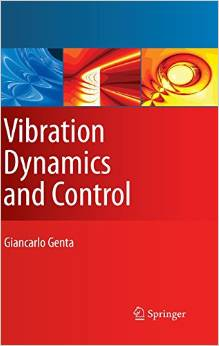 Vibration Dynamics and Control (Mechanical Engineering Series) 2008