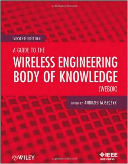 A Guide to the Wireless Engineering Body of Knowledge (WEBOK) 2nd edition