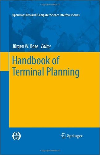 Handbook of Terminal Planning (Operations Research/Computer Science Interfaces Series)