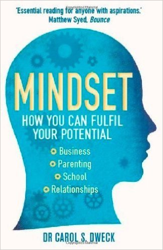Mindset How You Can Fulfill Your Potential by Dweck, Carol S. (2012) Paperback