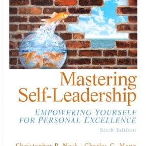_گلوبایت-www.globyte.ir-Mastering Self Leadership Empowering Yourself for Personal Excellence 6th Edition by Christopher C. Neck, Charles P. Manz