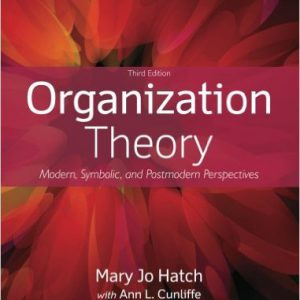 _گلوبایت-www.globyte.ir-Organization Theory Modern, Symbolic, and Postmodern Perspectives 3rd Edition by Mary Jo Hatch, Ann L. Cunliffe