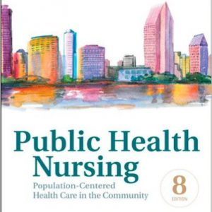 _گلوبایت-www.globyte.ir-Public Health Nursing  Population-Centered Health Care in the Community, 8th Edition by Marcia Stanhope RN DSN FAAN, Jeanette Lancaster RN PhD FAAN