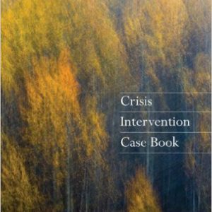 Crisis Intervention Case Book (HSE 225 Crisis Intervention) 1st Edition-www.globyte.ir-گلوبایت