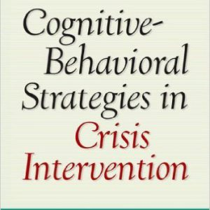 Frank-M-Dattilio-Arthur-Freeman-Cognitive-Behavioral-Strategies-in-Crisis-Intervention-Third Edition-2007-WWW.GLOBYTE.IR-www.globyte.ir-گلوبایت