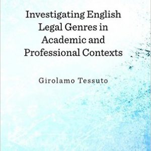Investigating English Legal Genres in Academic and Professional Contexts 1st Unabridged Edition -www.globyte.ir-گلوبایت