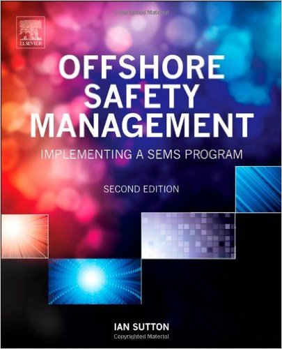 Offshore Safety Management, Second EditionImplementing a SEMS Program 2nd Edition-www.globyte.ir-گلوبایت