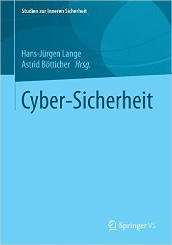 Cyber-Sicherheit (Studien zur Inneren Sicherheit) (German Edition) (German) 2015th Edition-www.globyte.ir-گلوبایت