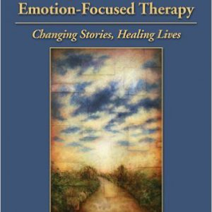 Working With Narrative in Emotion-Focused Therapy Changing Stories, Healing Lives 1st Edition-www.globyte.ir-گلوبایت