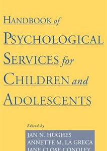 گلوبایت - www.globyte.ir-Handbook of Psychological Services for Children and Adolescents 1st Edition by Jan N. Hughes, Annette M. La Greca, Jane Close Conoley