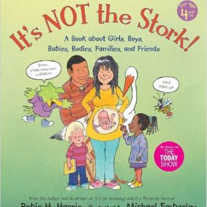 گلوبایت - www.globyte.ir-It's Not the Stork! A Book About Girls, Boys, Babies, Bodies, Families and Friends (The Family Library) Paperback – August 26, 2008 by Robie H. Harris, Michael Emberley