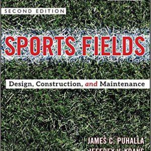 گلوبایت - www.globyte.ir-Sports Fields Design, Construction, and Maintenance 2nd Edition by Jim Puhalla, Jeffrey V. Krans, Michael Goatley