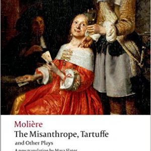 گلوبایت - www.globyte.ir-The Misanthrope, Tartuffe, and Other Plays (Oxford World's Classics)