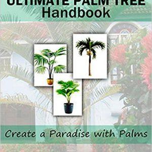 گلوبایت - www.globyte.ir-Your Ultimate Palm Tree Handbook Create a Paradise with Palms – May 25, 2014