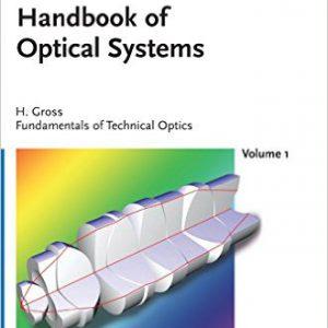handbook-of-optical-systems-fundamentals-of-technical-optics-volume-1-volume-1-edition-by-herbert-gross-www-globyte-ir-%da%af%d9%84%d9%88%d8%a8%d8%a7%db%8c%d8%aa