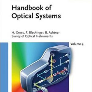handbook-of-optical-systems-vol-4-survey-of-optical-instruments-volume-4-volume-4-edition-by-herbert-gross-fritz-blechinger-bertram-achtner-www-globyte-ir-%da%af%d9%84%d9%88%d8%a8%d8%a7%db%8c