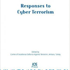 responses-to-cyber-terrorism-nato-science-for-peace-and-security-1st-edition-by-center-of-excellence-defence-against-terror-center-of-excellence-defence-against-ter-www-globyte-ir-%da%af%d9%84