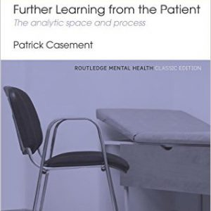 further-learning-from-the-patient-the-analytic-space-and-process-routledge-mental-health-classic-editions-2nd-edition-by-patrick-casement-%da%af%d9%84%d9%88%d8%a8%d8%a7%db%8c%d8%aa-%da%a9%d8%aa%d8%a7