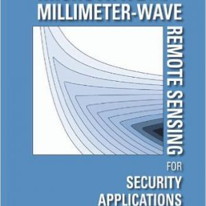 Microwave and Millimeter-Wave Remote Sensing for Security Applications (Artech House Remote Sensing Library)by Jeffrey Nanzer -گلوبایت کتاب-www.Globyte.ir