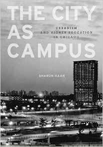The City as Campus- Urbanism and Higher Education in Chicago Paperback – February 9, 2011by Sharon Haar-گلوبایت کتاب-www.Globyte.ir