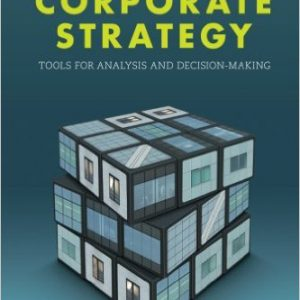 Corporate Strategy- Tools for Analysis and Decision-Making Paperback – March 31, 2016by Phanish Puranam, Bart Vanneste-گلوبایت کتاب-www.Globyte.ir