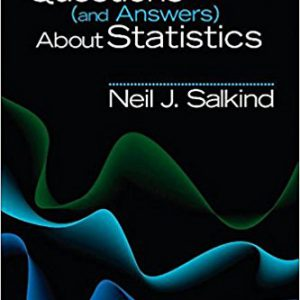 ۱۰۰ Questions (and Answers) About Statistics (SAGE 100 Questions and Answers) 1st Editionby Neil J. Salkind-گلوبایت کتاب-www.Globyte.ir