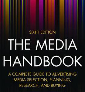 A Complete Guide to Advertising Media Selection, Planning, Research, and Buying, 6th EditionBy Helen Katz-گلوبایت کتاب-www.Globyte.ir