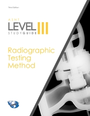 ASNT Level III Study Guide- Radiographic Testing Method (RT)- Third Edition-گلوبایت کتاب-www.Globyte.ir
