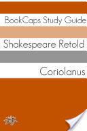 Coriolanus in Plain and Simple English (A Modern Translation and the Original Version)-گلوبایت کتاب-www.Globyte.ir