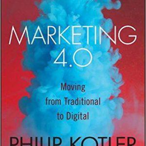 Marketing 4.0-Moving from Traditional to Digital Hardcover – December 5, 2016by Philip Kotler , Hermawan Kartajaya , Iwan Setiawan-www.Globyte.ir-گلوبایت کتاب