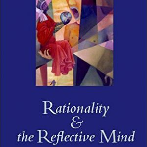 Rationality and the Reflective Mind 1st Editionby Keith Stanovich-گلوبایت کتاب-www.Globyte.ir