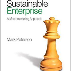Sustainable Enterprise- A Macromarketing Approach 1st Editionby Mark Peterson-گلوبایت کتاب-www.Globyte.ir