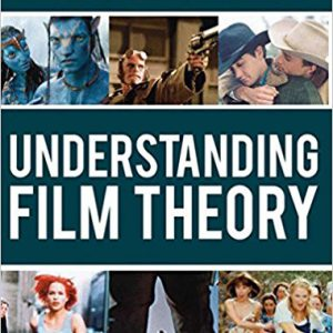 Understanding Film Theory 2011th Editionby C. Etherington-Wright , Ruth Doughty-گلوبایت کتاب-www.Globyte.ir
