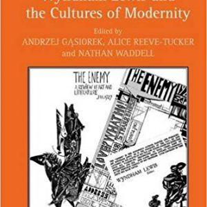 Wyndham Lewis and the Cultures of Modernity New edition Editionby Andrzej Gasiorek , Alice Reeve-Tucker , Nathan Waddell-گلوبایت کتاب-www.Globyte.ir