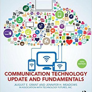 Communication Technology Update and Fundamentals- 15th Edition 15th Editionby August E. Grant, Jennifer H. Meadows-گلوبایت کتاب-www.Globyte.ir