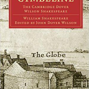 Cymbeline-The Cambridge Dover Wilson Shakespeare (Cambridge Library Collection - Shakespeare and Renaissance Drama) 1st Editionby William Shakespeare, John Dover Wilson-گلوبایت کتاب-www.Globyte.ir