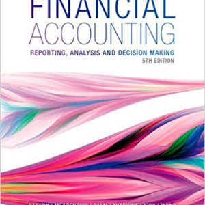 Financial Accounting: Reporting, Analysis and Decision Making Paperback