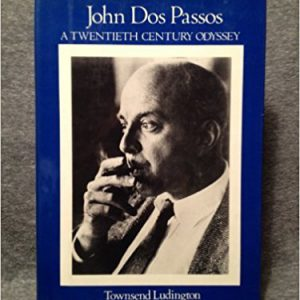 John Dos Passos- A 20th-century Odyssey Hardcover – October 27, 1980by Townsend Ludington-گلوبایت کتاب-www.Globyte.ir