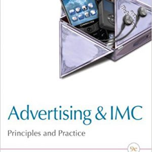 Advertising & IMC- Principles and Practice, 9th Edition 9th Editionby Sandra Moriarty , Nancy Mitchell , William D. Wells-گلوبایت کتاب-www.Globyte.ir