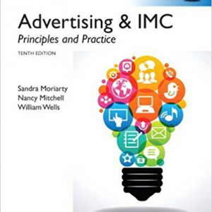 Advertising and IMC Principles and Practice, Global Edition Paperback – ۲۰۱۴by William D. Wells, Nancy Mitchell Sandra Moriarty-گلوبایت کتاب-www.Globyte.ir