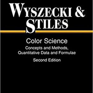 Color Science-Concepts and Methods, Quantitative Data and Formulae 2nd Editionby G-nther Wyszecki,W. S. Stiles-گلوبایت کتاب-www.Globyte.ir