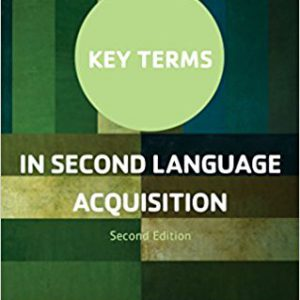 Key Terms in Second Language Acquisition 2nd Editionby Bill VanPatten, Alessandro G. Benati-گلوبایت کتاب-www.Globyte.ir