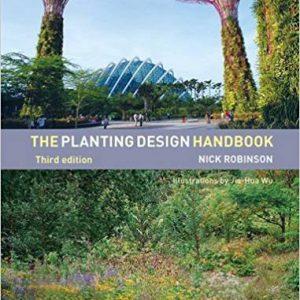 The Planting Design Handbook 3rd Editionby Nick Robinson-گلوبایت کتاب-www.Globyte.ir