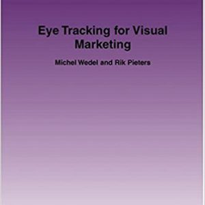 Eye Tracking for Visual Marketing (Foundations and Trends(r) in Marketing) Paperback – August 18, 2008by Michel Wedel , Rik Pieters-گلوبایت کتاب-www.Globyte.ir