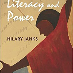 Literacy and Power (Language, Culture, and Teaching Series) 1st Editionby Hilary Janks-گلوبایت کتاب-www.Globyte.ir